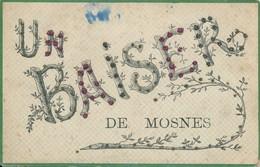 Un Baiser De Mosnes (37 Indre Et Loire) Circulée En 1907 (état) - Autres Communes