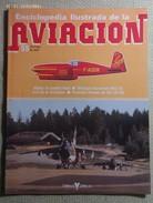 Fascículo Enciclopedia Ilustrada De La Aviación. Número 55. 1982. Editorial Delta. Barcelona. España - Aviación