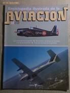 Fascículo Enciclopedia Ilustrada De La Aviación. Número 58. 1982. Editorial Delta. Barcelona. España - Aviación