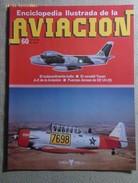 Fascículo Enciclopedia Ilustrada De La Aviación. Número 60. 1982. Editorial Delta. Barcelona. España - Aviación