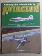 Fascículo Enciclopedia Ilustrada De La Aviación. Número 62. 1982. Editorial Delta. Barcelona. España - Aviación