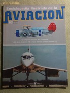 Fascículo Enciclopedia Ilustrada De La Aviación. Número 63. 1982. Editorial Delta. Barcelona. España - Aviación
