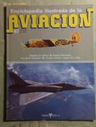 Fascículo Enciclopedia Ilustrada De La Aviación. Número 67. 1982. Editorial Delta. Barcelona. España - Aviación