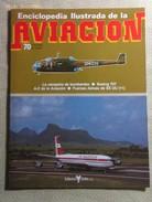 Fascículo Enciclopedia Ilustrada De La Aviación. Número 70. 1982. Editorial Delta. Barcelona. España - Aviación
