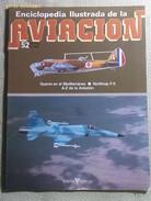 Fascículo Enciclopedia Ilustrada De La Aviación. Número 52. 1982. Editorial Delta. Barcelona. España - Aviación