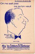 VERS 1935 - SUPERBE PARTITION PIERRE DAC - ON NE SAIT PAS CE QU'ON VEUT - EXCELLENT ETAT - H BRADLAY ILLUSTRATEUR - Song Books