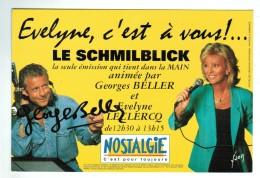 18697 Cpm  Evelyne LECLERS Et Georges BELLER  , Le SCHMILBLICK Sur Radio Nostagie  ! - Other Famous People