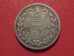 Royaume-Uni - UK - 3 Pence 1874 3876 - 1816-1901 : Frappes XIX° S.
