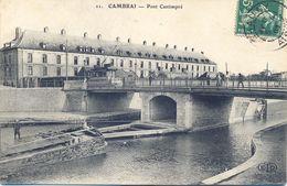 CPA CAMBRAI - PONT CANTIMPRE - Cambrai
