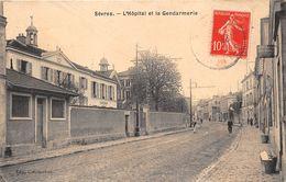 92-SEVRES- L'HÔPITAL ET LA GENDARMERIE - Sevres