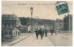 CPA - SAINT-MIHIEL (Meuse) - Entrée De La Ville - A Gauche, Le Cercle Militaire - Saint Mihiel