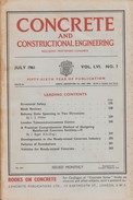Concrete And Constructional Engineering, July 1961 Vol LVI. NO. 7 - Architecture/ Design