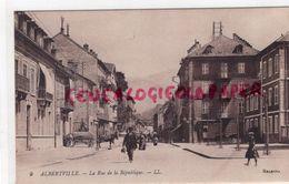 73 - ALBERTVILLE - LA RUE DE LA REPUBLIQUE - Albertville