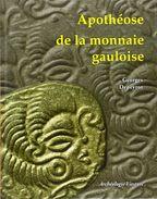 LIBRAIRIE NUMISMATIQUE - Apothéose De La Monnaie Gauloise Relié De Georges Depeyrot - Livres & Logiciels