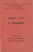 Comment Visiter La Belgique - Ministère Des Communications De Belgique - Géographie