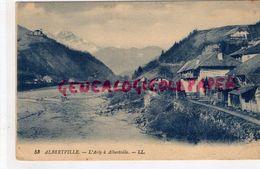 73 - ALBERTVILLE -L' ARLY A ALBERTVILLE - Albertville