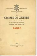 Crimes De Guerre BANDE - 1939-45