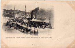 TROUVILLE - Quai Joinville, Station Des Paquebots Du Havre - Attelages(100774) - Trouville