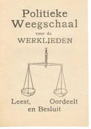 POLITIEK   PROPAGANDA Politieke Weegschaal Voor De Weklieden - Books, Magazines, Comics