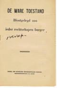 POLITIEK   PROPAGANDA  De Ware Toestand - Livres, BD, Revues