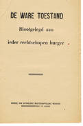 POLITIEK   PROPAGANDA  De Ware Toestand - Books, Magazines, Comics