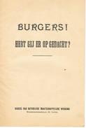POLITIEK   PROPAGANDA  Burgers Hebt Gij Er Op Gedacht - Libros, Revistas, Cómics