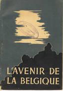 L'avenir De La Belgique - 1939-45