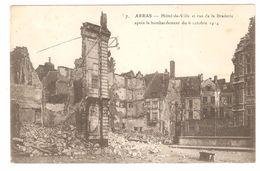 Arras - Hôtel De Ville Et Rue De La Braderie Après Le Bombardement Du 6 Octobre 1914 - Guerre 1914-18 - WW1 - Arras