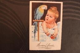 X1 - CARTE ILLUSTRATEUR - BONNE ANNEE - ENFANT BEBE AVEC UN PERROQUET - Other