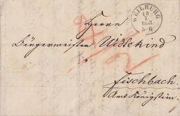 Thurn & Taxis Brief K1 Weilburg 15.7.1853 Gel. Nach Fischbach Amt Königstein Mit Verschiedenen Stempeln - Thurn Und Taxis