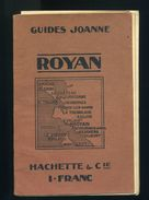 Guides Joanne Royan 1910  Chemin De Fer, Gare, Saint Trojan Ile D' Oleron, Pontaillac, Phare Cordouan, Merschers, Saujon - Poitou-Charentes