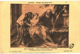 CPA N°11777 - NANTES - MUSEE DES BEAUX ARTS - ECOLE FRANCAISE - JOSEPH MARIE VIEN 1716-1809 -SUZANNE ET LES 2 VIEILLARDS - Nantes