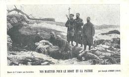 MILITARE - NOS MARTYRS POUR LE DROIT ET LA PATRIE-  E - PR - Mm. 72 X 115 - Religion & Esotérisme