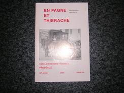 EN FAGNE ET THIERACHE N° 125 2000 Régionalisme Presgaux Chez Luc Origines De Sautour Gonrieux Guerre 40 45 Dailly - Cultural