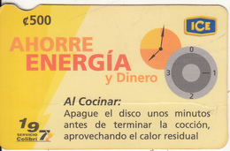 COSTA RICA - Ahorre Energia Y Dinero, ICE Tel Prepaid Card C 500, 08/06, Used - Costa Rica