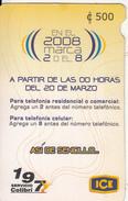 COSTA RICA - En El 2008 Marca El 2 Y El 8, ICE Tel Prepaid Card C 500, 01/08, Used - Costa Rica