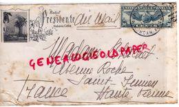 CUBA- LETTRE HOTEL PRESIDENTE HABANA- PAR NEW YORK USA- ADOLF BLACHET SAINT JUNIEN AVENUE ROCHE -1949 - Cuba