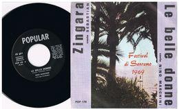 1- Italia 1969 - 45 Giri Festival Sanremo 1969 - Le Belle Donne Nino Marchini - Zingara Sebastian - - Complete Collections