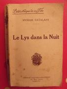 Le Lys Dans La Nuit. Myriam Catalany. Gautier-Languereau. 1936 - Abenteuer