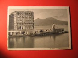 CARTOLINA   NAPOLI HOTEL EXCELSIOR      - D 572 - Napoli (Naples)