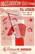 59- CAMBRAI-RARE PARTITION MUSIQUE-VIA LIVORNO-PASO DOBLE GINO CONGIN-EDITIONS BASILE-61 AV. VALENCIENNES-1960 - Scores & Partitions