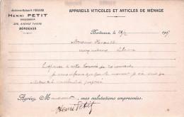 (33) Carte Pub Publicité - BORDEAUX - 226 Avenue Thiers - Henri Petit - Appareils Viticoles Et Articles De Ménage 1907 - Bordeaux