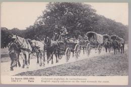 CPA 1914  Colonnes Anglaises De Ravitaillement - Guerre 1914-18