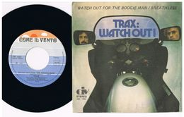 8 - Italia  - 45 Giri - Watch Out For The Boogie Man TRAX - Breathless - Collezioni