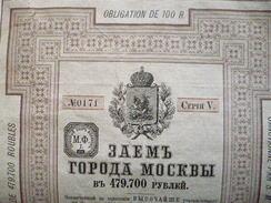 RUSSIE- RUSSIA : Bond / Obligation De 100 Roubles 1888 Série 5  Ville De Moscou / Sanctonné Par S.M. Empereur 28.09.1888 - Otros