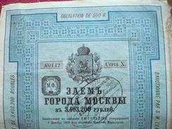 RUSSIE- RUSSIA : Bond / Obligation De 500 Roubles 1889 Série 10  Ville De Moscou / Sanctonné Par S.M. Empereur 9.12.1889 - Otros