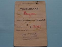 VLEESCHKAART Rantsoeneering > Antwerpen ( Zie Foto's Voor Detail AUB ) ! - Seals Of Generality