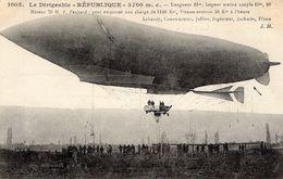 Le Ballon Dirigeable 'REPUBLIQUE'  -  Constructeur: Lebaudy - Ingénieur: Julliet - Pilote: Juchmés   -  CPA - Fesselballons