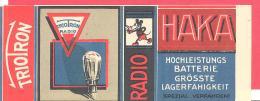 Triotron Radio  Radio HAKA  Hochleistungs Batterie Grösste Lagerfähigkeit - Pubblicitari