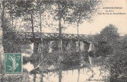 GUEMENE-PENFAO - Pont De Bois Du Grand Moulin - Guémené-Penfao